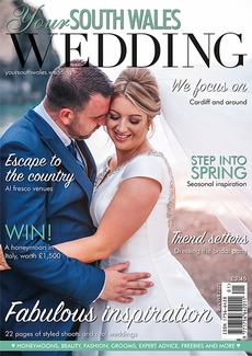 Your South Wales Wedding magazine, Issue 71