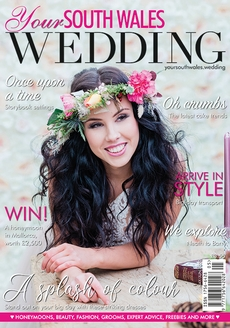 Your South Wales Wedding magazine, Issue 73