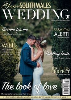 Issue 74 of Your South Wales Wedding magazine