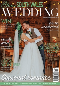 Your South Wales Wedding magazine, Issue 76