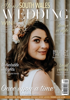 Issue 79 of Your South Wales Wedding magazine