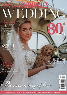 Issue 80 of Your South Wales Wedding magazine
